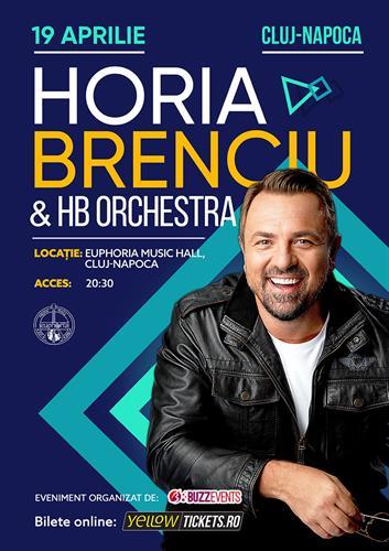 Horia Brenciu & HB Orchestra - Cluj Napoca - 19 aprilie