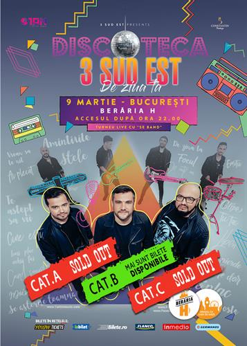 """3 Sud Est - Turneu """"DISCOTECA"""" @ Berăria H"""
