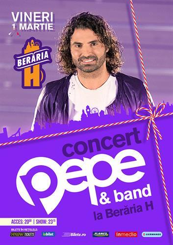 Concert PEPE la Berăria H de 1 Martie
