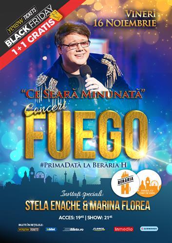 """Concert FUEGO - """"Ce seară minunată"""" - Berăria H"""