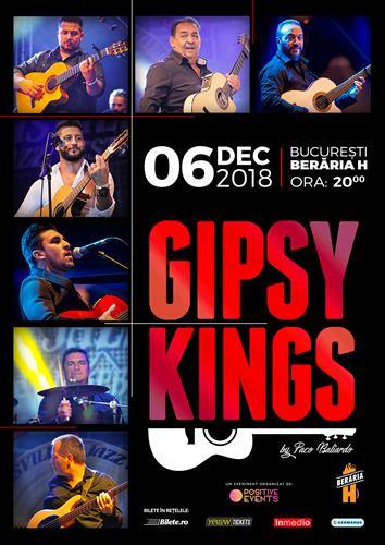 GIPSY KINGS // București  // Berăria H