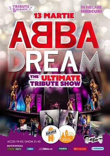 ABBA DREAM // The Ultimate Tribute Show @ Berăria H