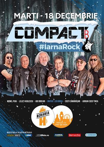 Concert COMPACT B // #IarnaRock @ Berăria H