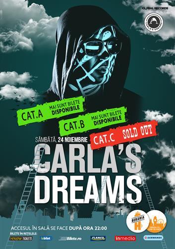 Carla's Dreams | Berăria H | 24 Noiembrie