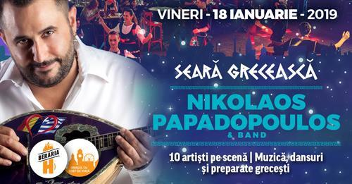 Seară Grecească cu Nikolaos Papadopoulos la Berăria H