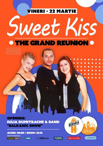 Sweet Kiss - The Grand Reunion - Berăria H